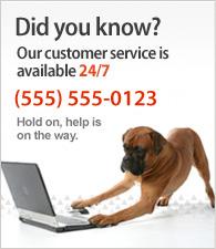 Az ügyfélszolgáltatunk a nap 24 órájában elérhető. Hívjon minket a (555) 555-0123 számon.